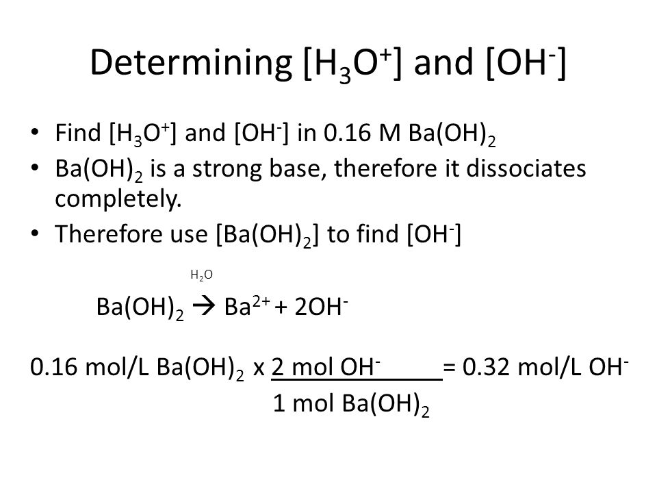 Determining [H3O+] and [OH-]